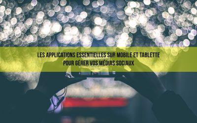 Médias sociaux : les applications essentielles sur mobile et tablette.