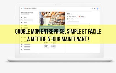 Google Mon Entreprise, simple et facile à mettre à jour maintenant !